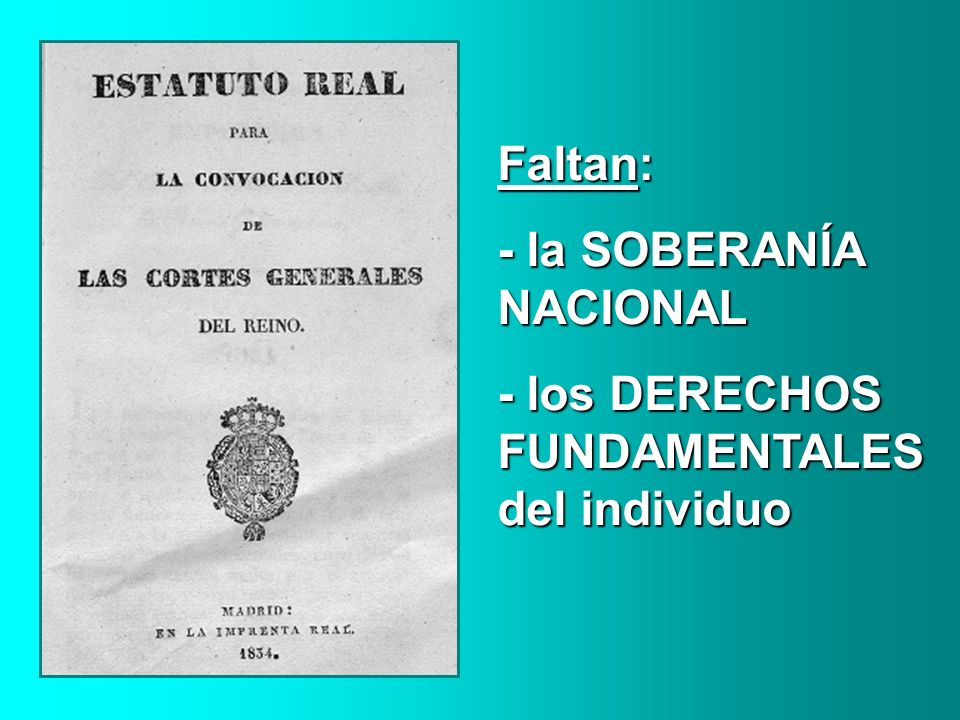 Faltan: - la SOBERANÍA NACIONAL - los DERECHOS FUNDAMENTALES del individuo