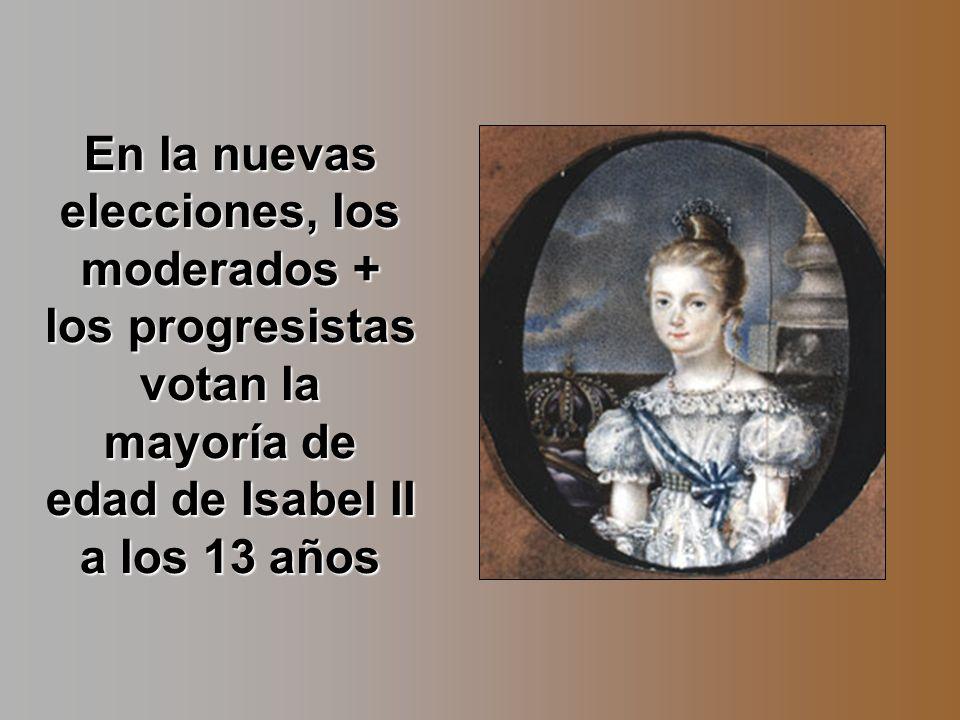 En la nuevas elecciones, los moderados + los progresistas votan la mayoría de edad de Isabel II a los 13 años
