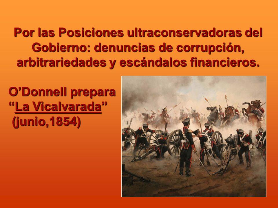 Por las Posiciones ultraconservadoras del Gobierno: denuncias de corrupción, arbitrariedades y escándalos financieros. ODonnell prepara La Vicalvarada