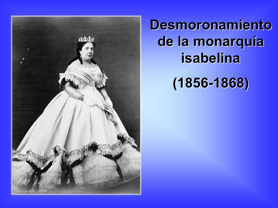 Desmoronamiento de la monarquía isabelina (1856-1868)