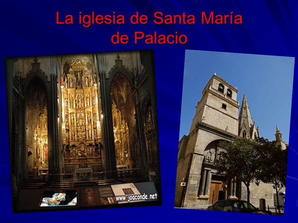 Santa María de Palacio La iglesia de Santa María de Palacio es un monumento religioso situado en la ciudad de Logroño,en La Rioja.