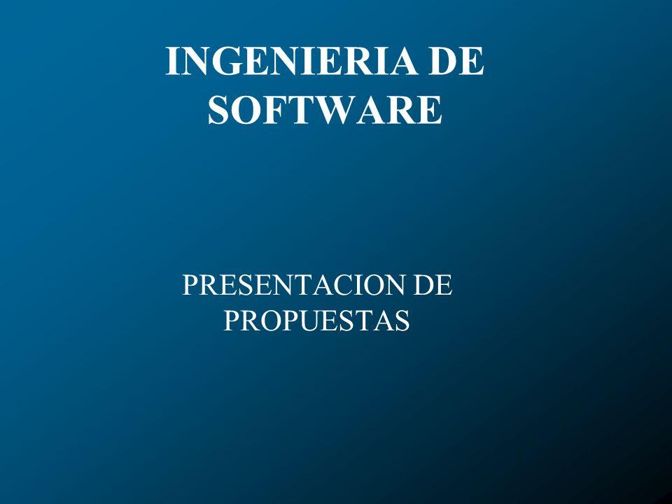 INGENIERIA DE SOFTWARE PRESENTACION DE PROPUESTAS