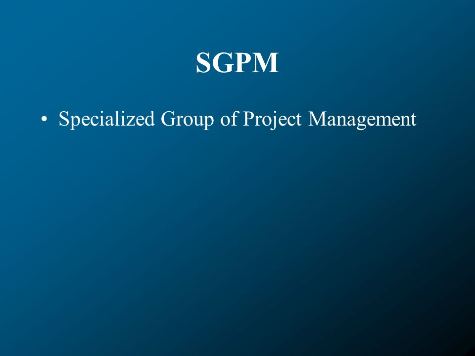SGPM Specialized Group of Project Management