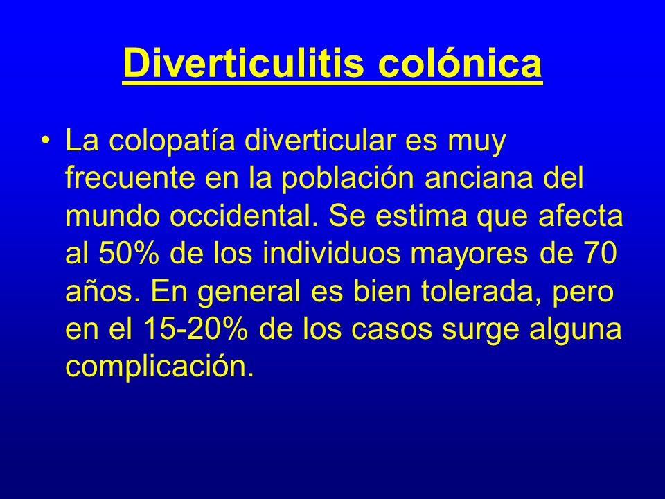 Diverticulitis colónica La colopatía diverticular es muy frecuente en la población anciana del mundo occidental. Se estima que afecta al 50% de los in
