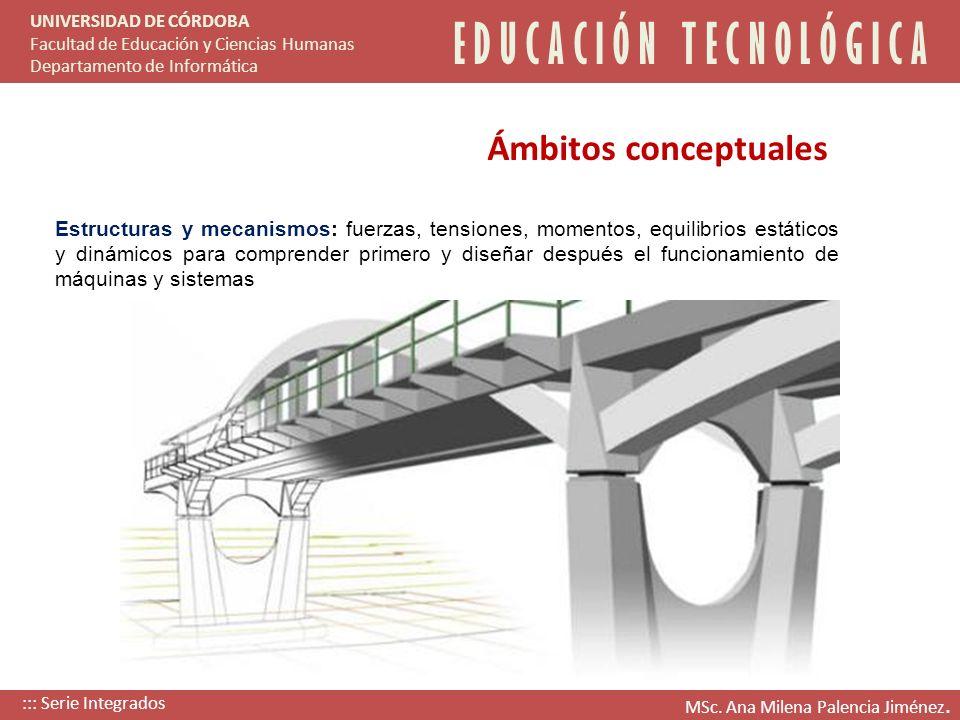 Estructuras y mecanismos: fuerzas, tensiones, momentos, equilibrios estáticos y dinámicos para comprender primero y diseñar después el funcionamiento