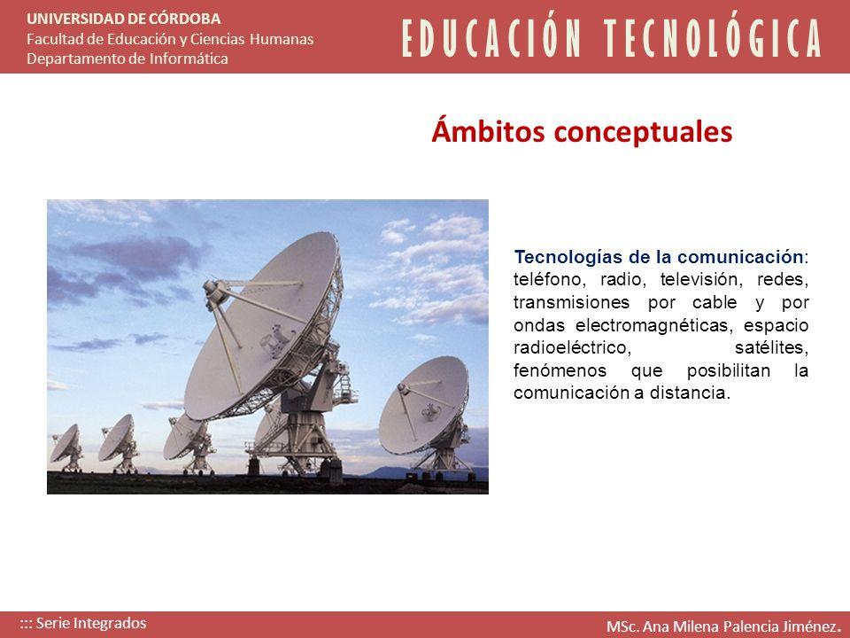 Tecnologías de la comunicación: teléfono, radio, televisión, redes, transmisiones por cable y por ondas electromagnéticas, espacio radioeléctrico, sat