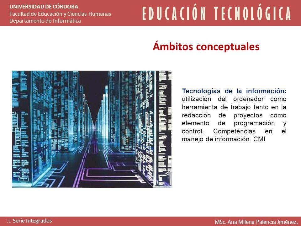 Tecnologías de la información: utilización del ordenador como herramienta de trabajo tanto en la redacción de proyectos como elemento de programación