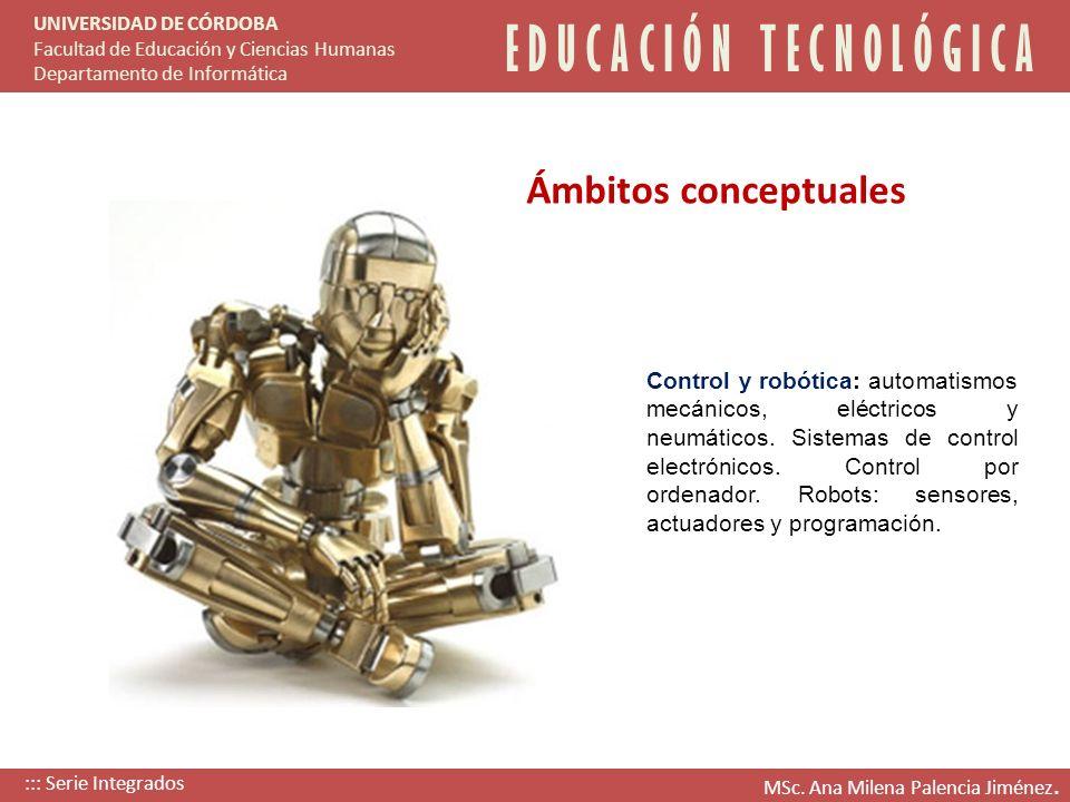 Control y robótica: automatismos mecánicos, eléctricos y neumáticos. Sistemas de control electrónicos. Control por ordenador. Robots: sensores, actuad