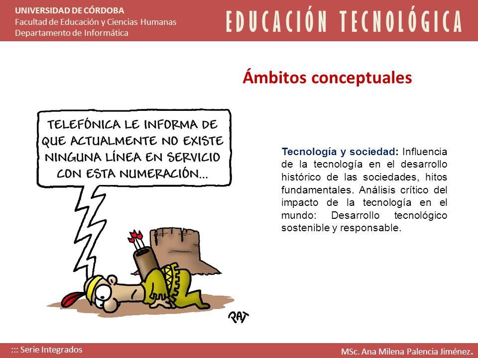 Tecnología y sociedad: Influencia de la tecnología en el desarrollo histórico de las sociedades, hitos fundamentales. Análisis crítico del impacto de