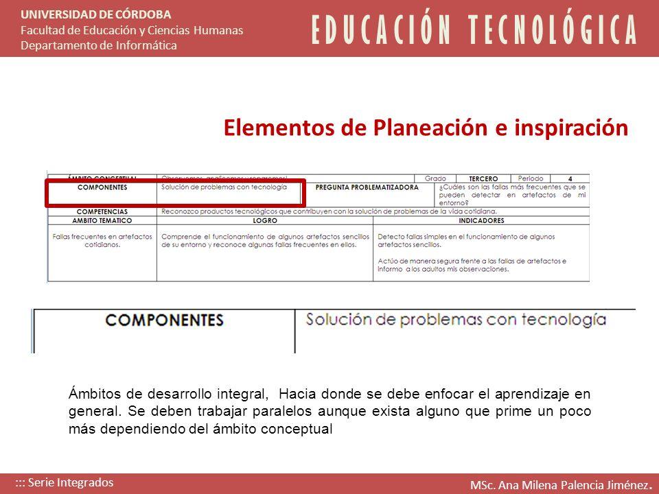 E D U C A C I Ó N T E C N O L Ó G I C A UNIVERSIDAD DE CÓRDOBA Facultad de Educación y Ciencias Humanas Departamento de Informática Elementos de Plane