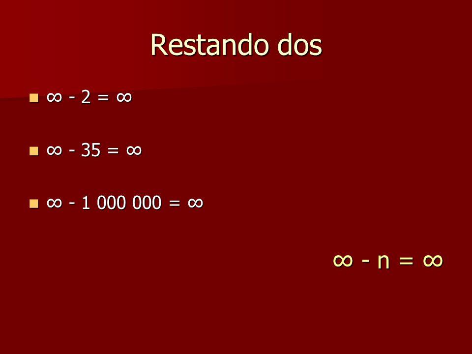 Restando dos - 2 = - 2 = - 35 = - 35 = - 1 000 000 = - 1 000 000 = - n = - n =