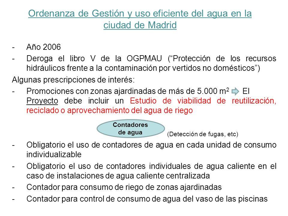 Ordenanza de Gestión y uso eficiente del agua en la ciudad de Madrid -Año 2006 -Deroga el libro V de la OGPMAU (Protección de los recursos hidráulicos