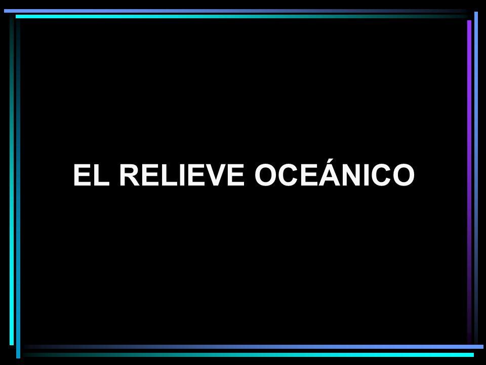 EL RELIEVE OCEÁNICO