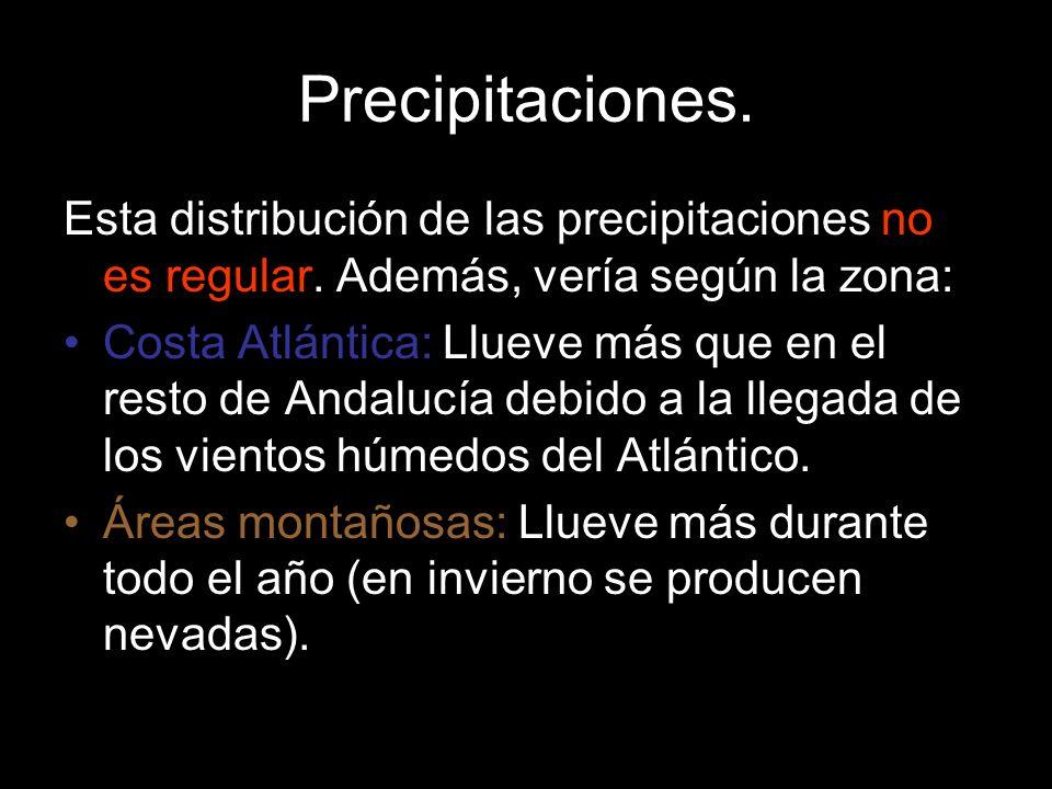 Esta distribución de las precipitaciones no es regular. Además, vería según la zona: Costa Atlántica: Llueve más que en el resto de Andalucía debido a