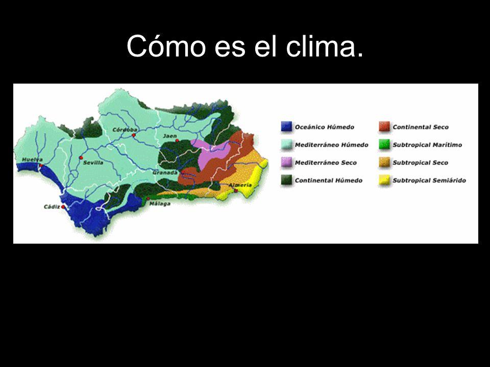 No debemos pensar que es un tipo de clima exclusivo de Andalucía.