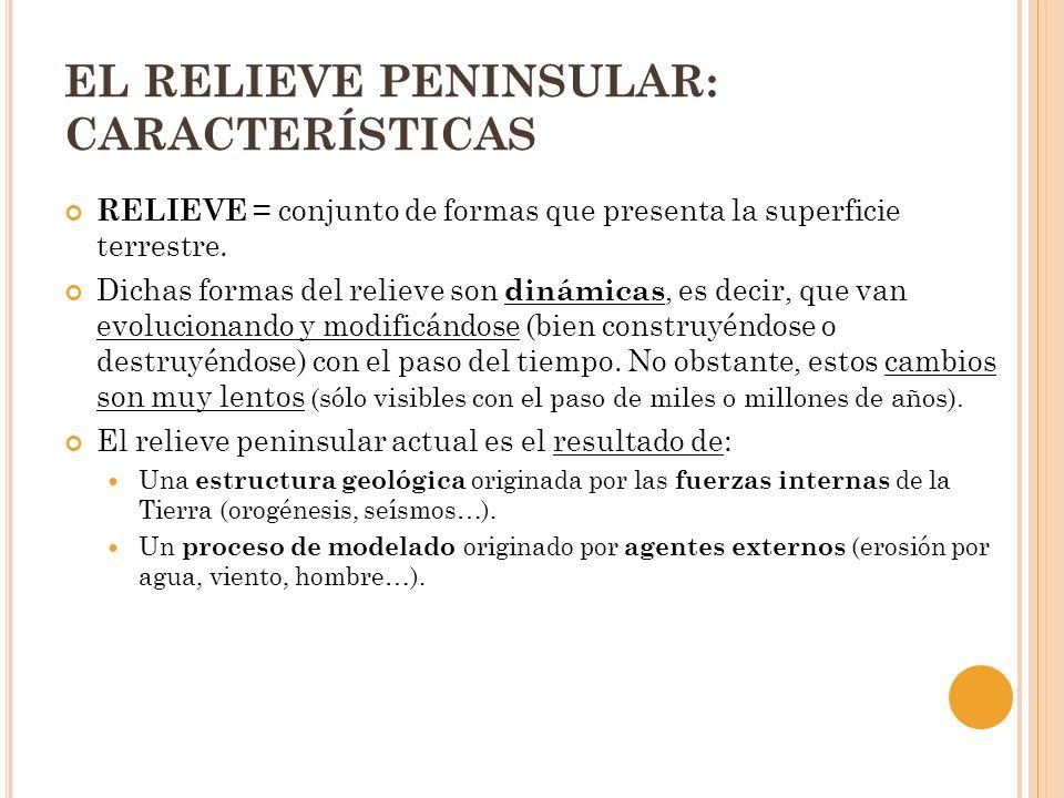 EL RELIEVE PENINSULAR: CARACTERÍSTICAS CARACTERÍSTICAS PRINCIPALES DEL RELIEVE PENINSULAR: Forma maciza: Gran anchura de la Península (1094 km de Oeste a Este) Extensión de sus costas (4.000-5.000kms) Predominio de costas rectilíneas (excepto en el noroeste, muy recortadas por las rías gallegas).
