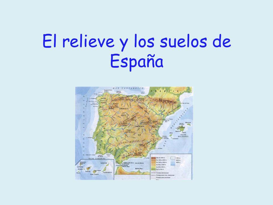 El relieve y los suelos de España