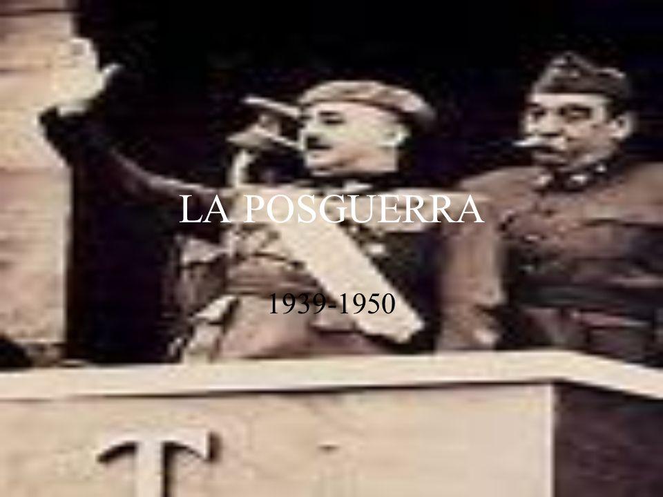 LA POSGUERRA 1939-1950