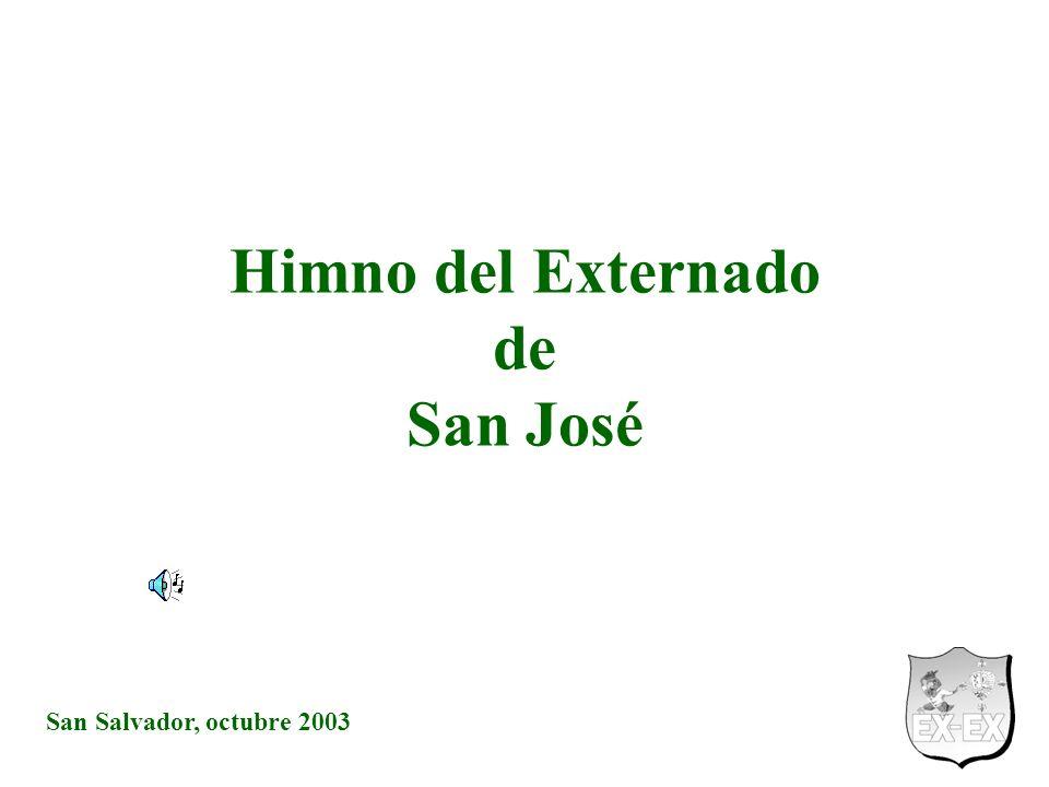 San Salvador, octubre 2003 Himno del Externado de San José