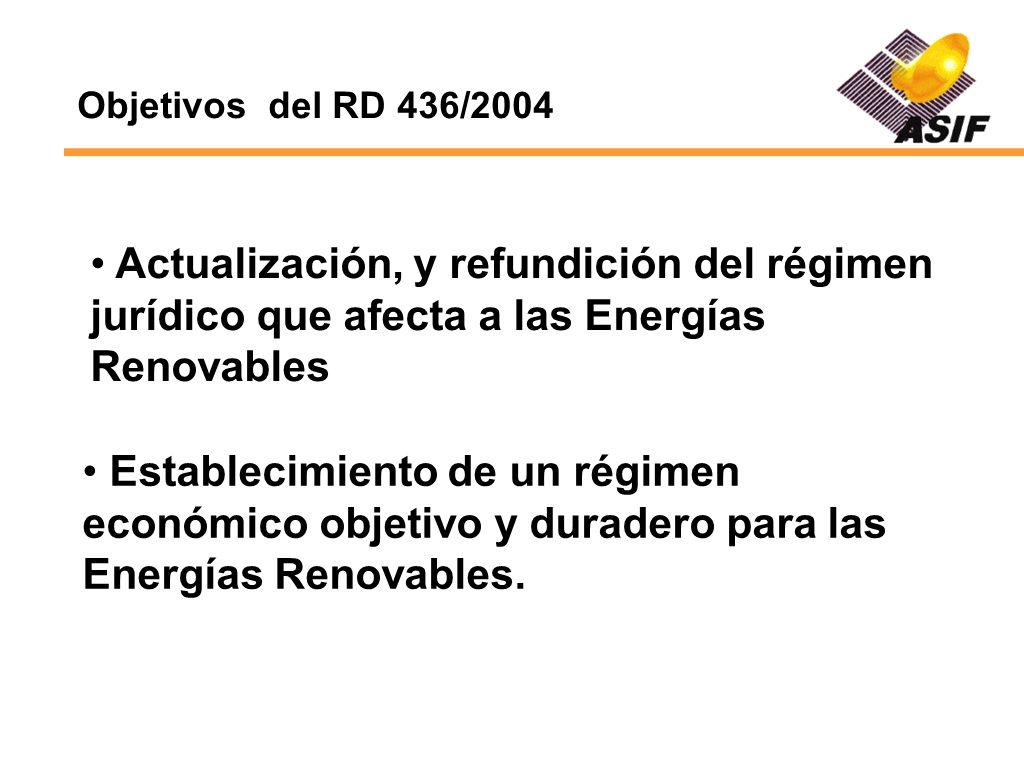 Establecimiento de un régimen económico objetivo y duradero para las Energías Renovables. Actualización, y refundición del régimen jurídico que afecta