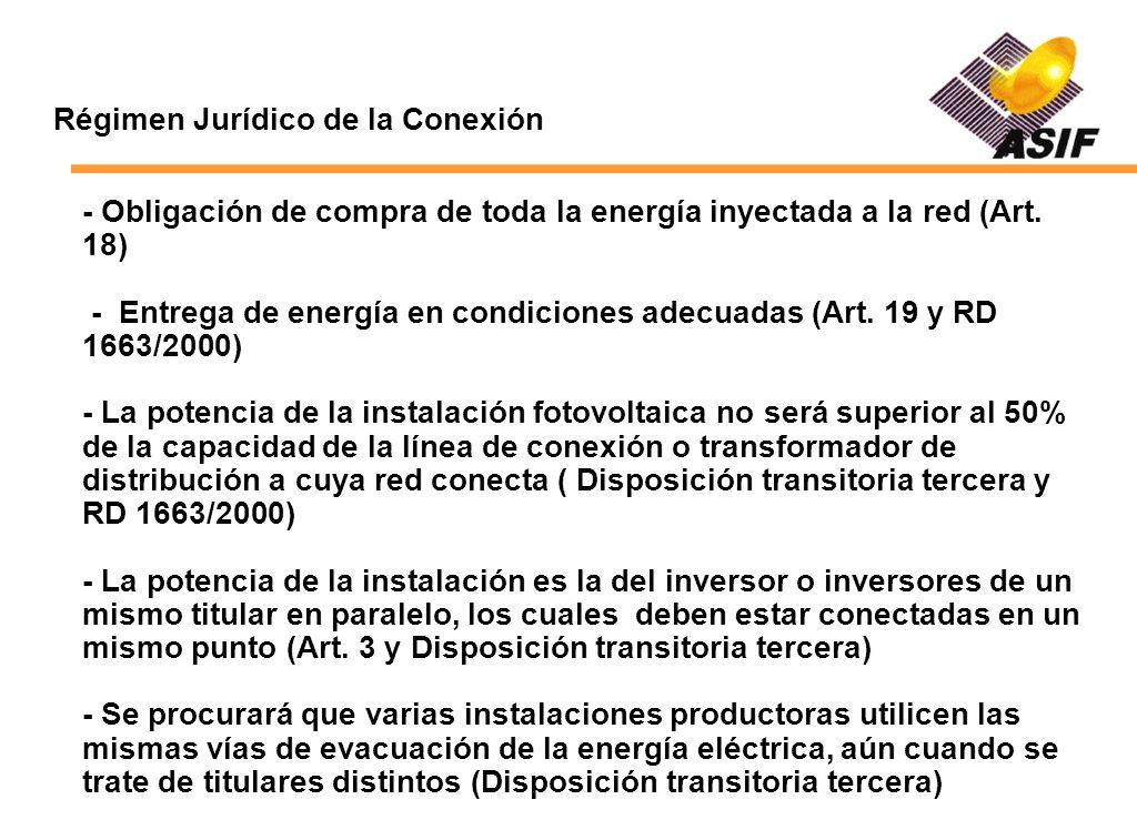 Régimen Jurídico de la Conexión - Obligación de compra de toda la energía inyectada a la red (Art. 18) - Entrega de energía en condiciones adecuadas (