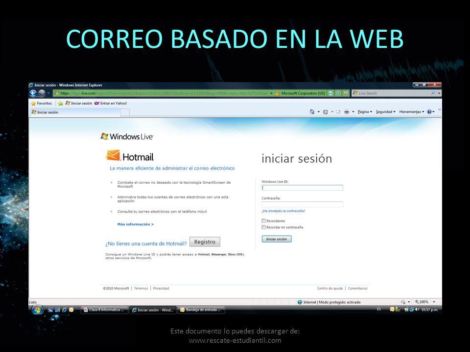CORREO BASADO EN LA WEB Este documento lo puedes descargar de: www.rescate-estudiantil.com
