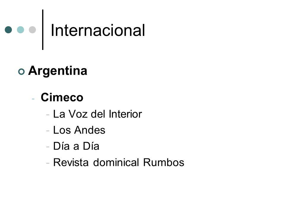 Internacional Argentina - Cimeco -La Voz del Interior -Los Andes -Día a Día -Revista dominical Rumbos