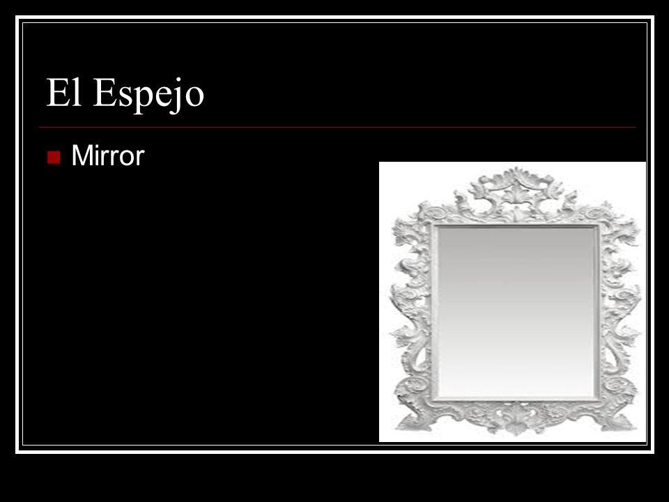 El Espejo Mirror