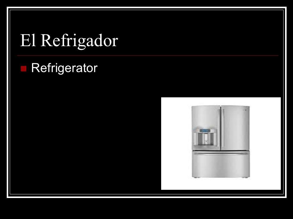 El Refrigador Refrigerator