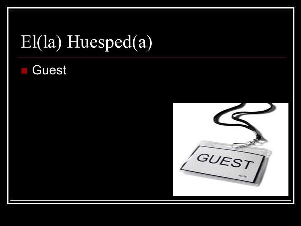 El(la) Huesped(a) Guest