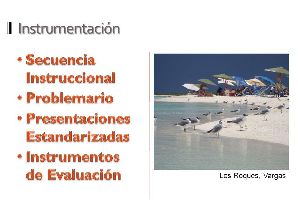Instrumentación Los Roques, Vargas
