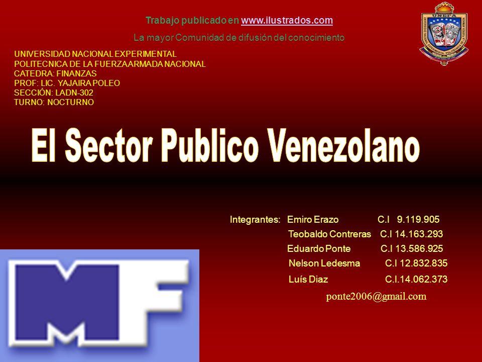 Integrantes: Emiro Erazo C.I 9.119.905 Teobaldo Contreras C.I 14.163.293 Eduardo Ponte C.I 13.586.925 Nelson Ledesma C.I 12.832.835 Luís Diaz C.I.14.0