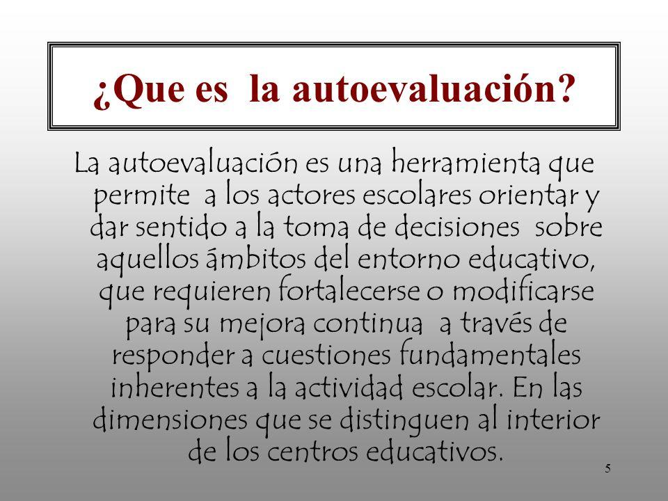 16 AUTOEVALUACIÓN DE LA GESTIÓN ESCOLAR: DIMENSIONES DE LA GESTIÓN ESCOLAR PedagógicaOrganizativa Administrativa Comunitaria