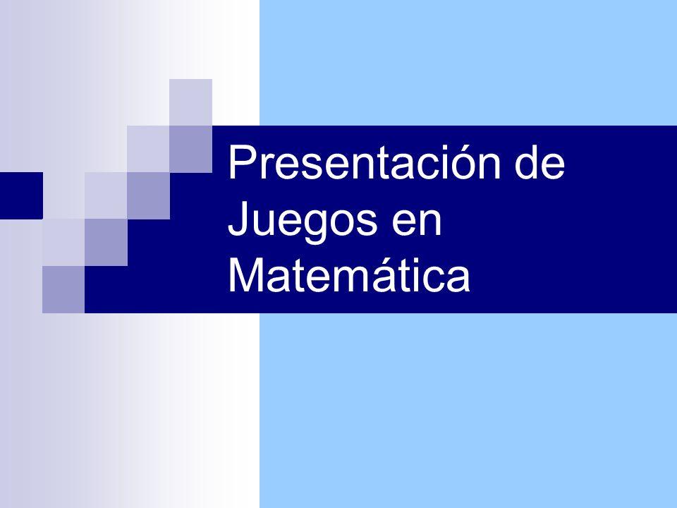 Presentación de Juegos en Matemática