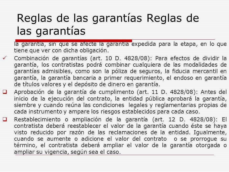 Reglas de las garantías la garantía, sin que se afecte la garantía expedida para la etapa, en lo que tiene que ver con dicha obligación. Combinación d