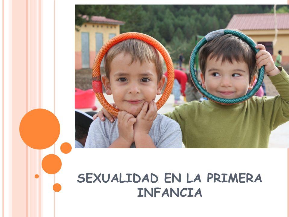 SEXUALIDAD EN LA PRIMERA INFANCIA