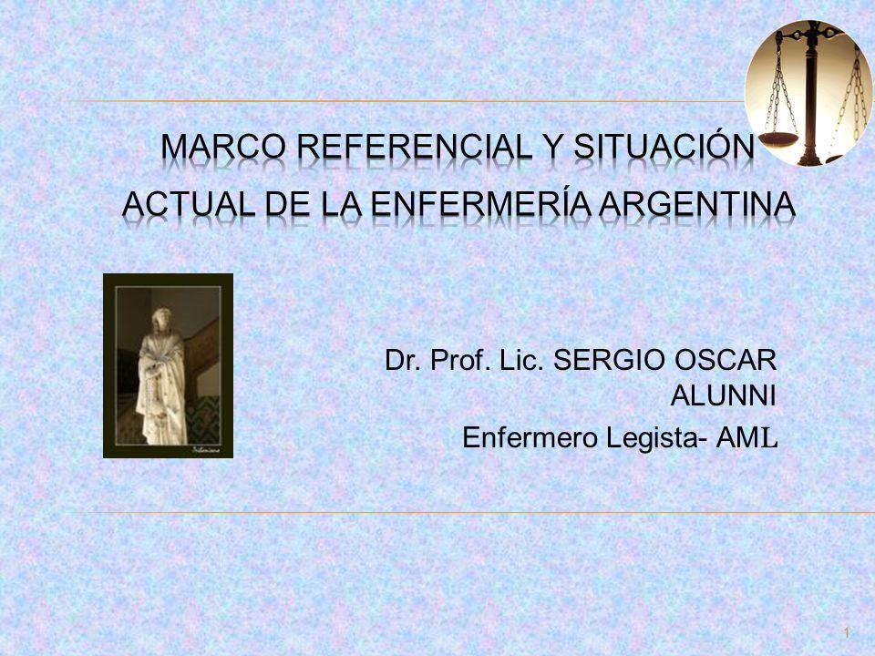 Dr. Prof. Lic. SERGIO OSCAR ALUNNI Enfermero Legista- AM L 1