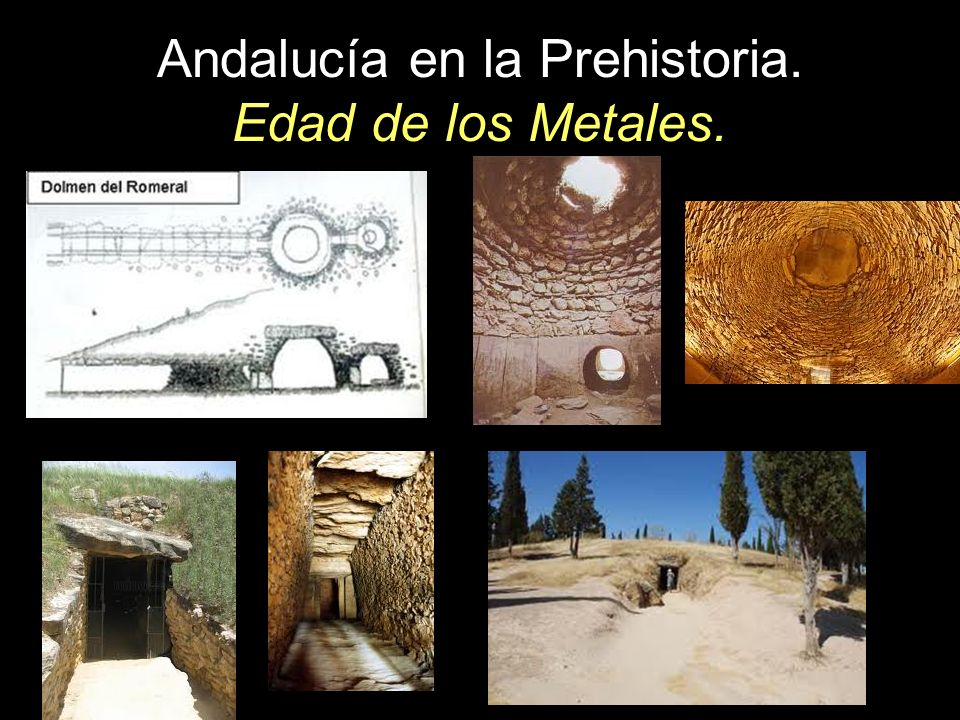 Andalucía en la Prehistoria. Edad de los Metales.