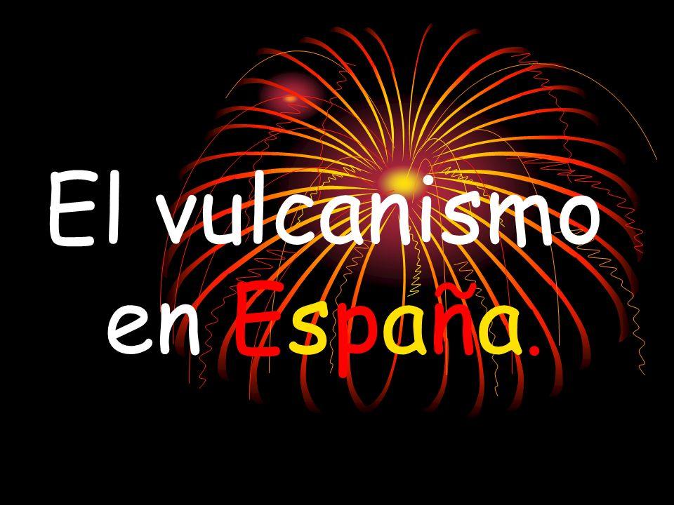 El vulcanismo en España.