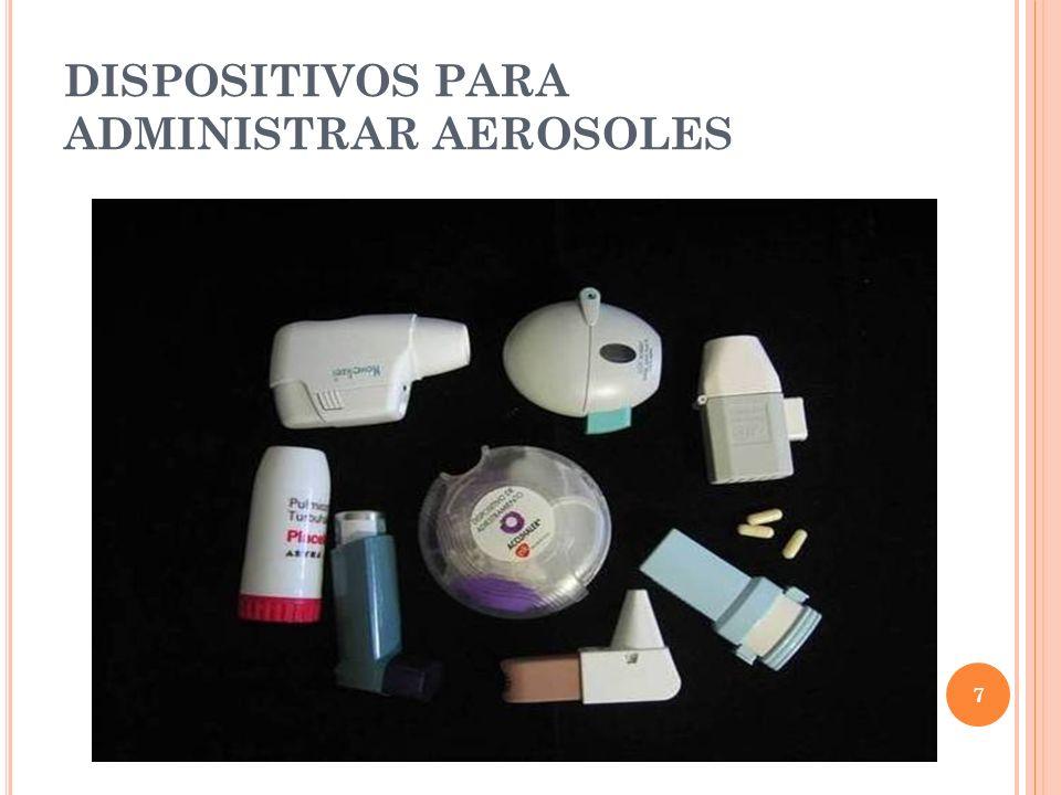 7 DISPOSITIVOS PARA ADMINISTRAR AEROSOLES