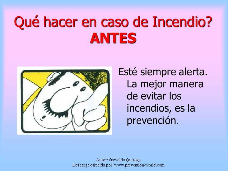 Autor: Oswaldo Quiroga Descarga ofrecida por: www.prevention-world.com