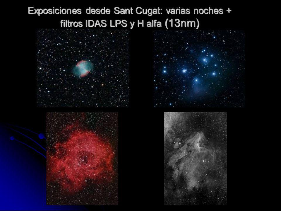 Exposiciones desde Sant Cugat: varias noches + filtros IDAS LPS y H alfa (13nm)
