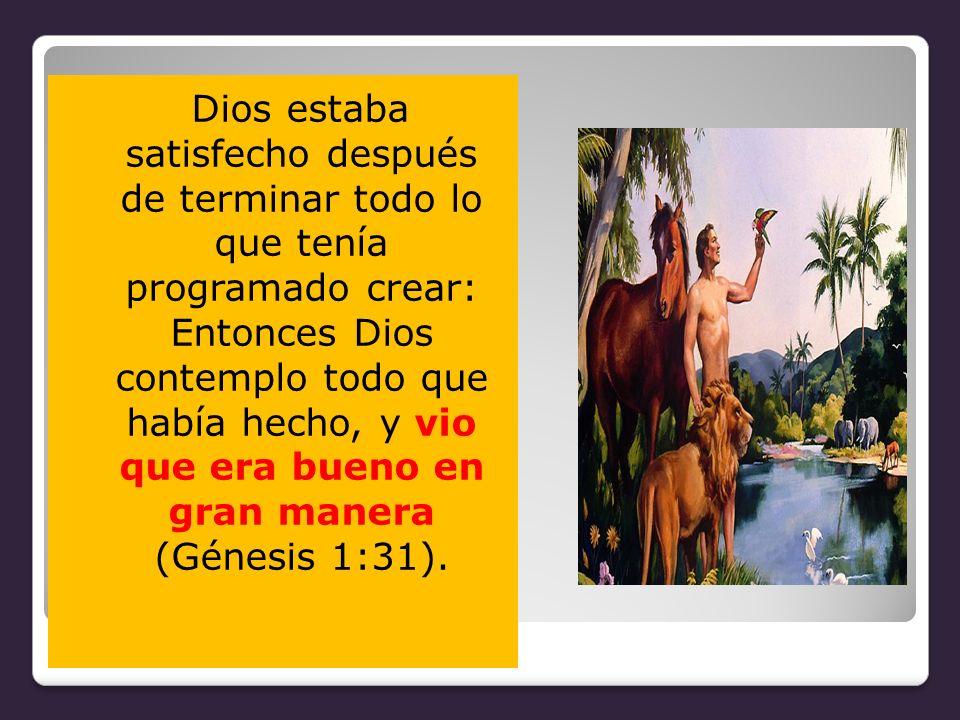 Este planeta fue creado por Dios con el propósito de que fuera motivo de felicidad no solamente para Dios sino para la creación misma, la cual debía prolongarse por los siglos sin fin.