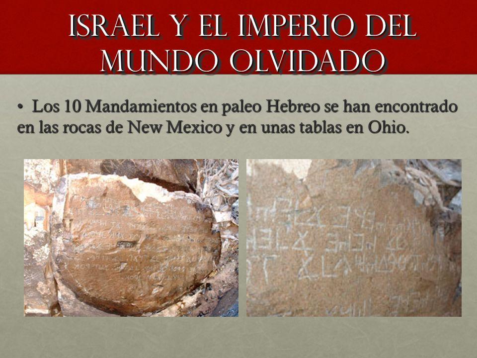 Israel y el imperio del mundo olvidado Israel y el imperio del mundo olvidado Los 10 Mandamientos en paleo Hebreo se han encontrado en las rocas de Ne