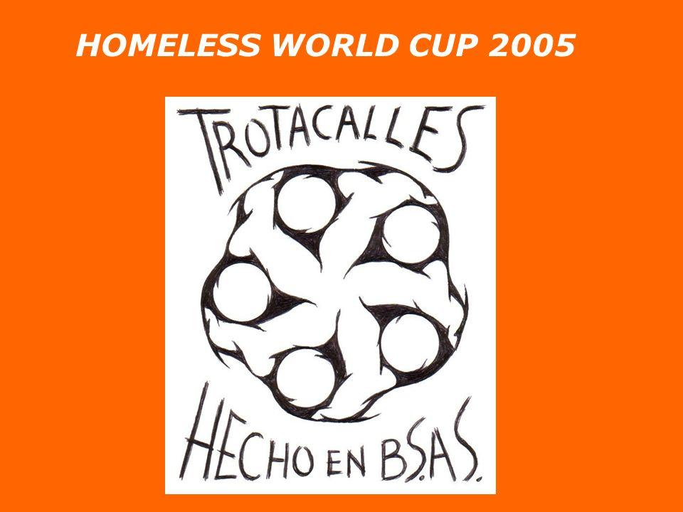 HOMELESS WORLD CUP 2005