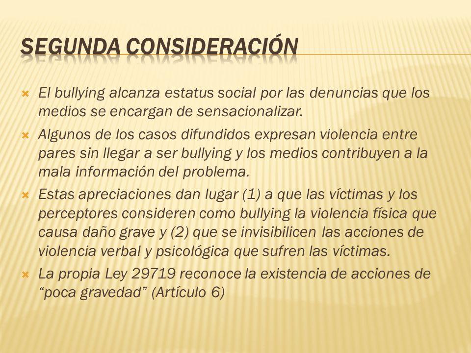 El bullying alcanza estatus social por las denuncias que los medios se encargan de sensacionalizar. Algunos de los casos difundidos expresan violencia