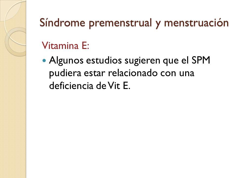 Síndrome premenstrual y menstruación Otros tratamientos para el manejo del SPM: Limitar el consumo de azúcar, cafeína (refrescos de cola, café, té, chocolate ) y sal.