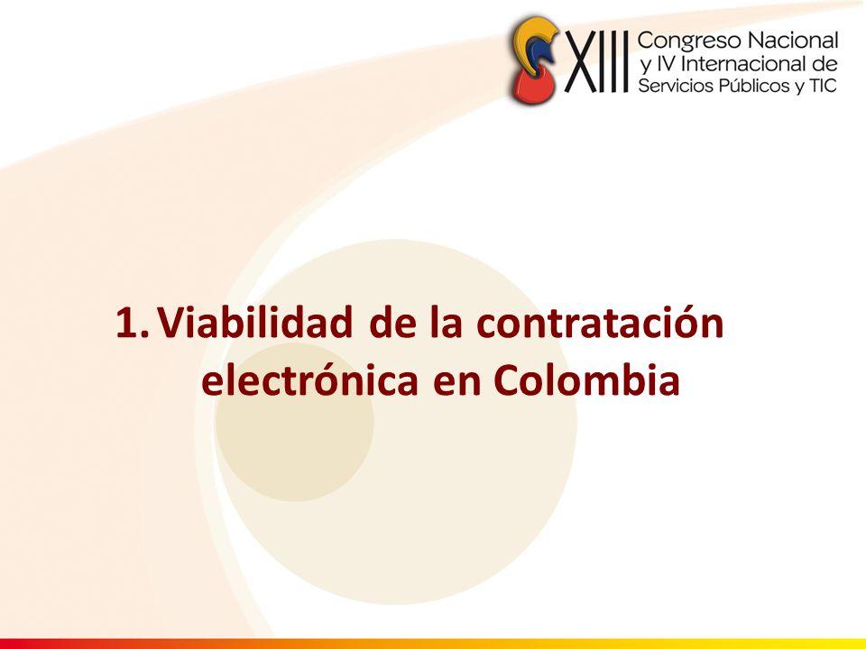 1.Viabilidad de la contratación electrónica en Colombia