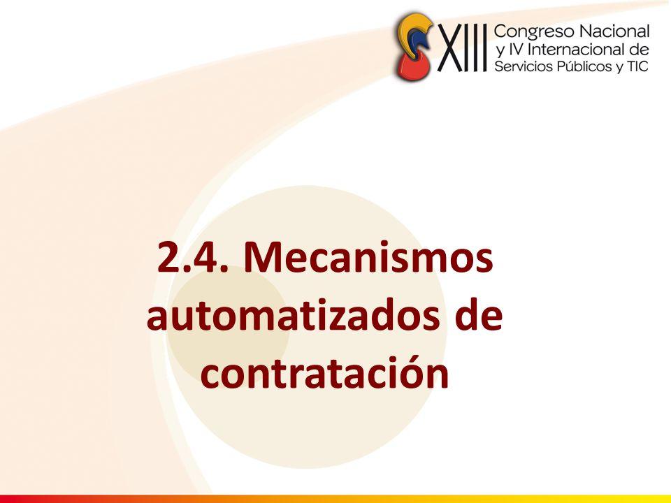 2.4. Mecanismos automatizados de contratación