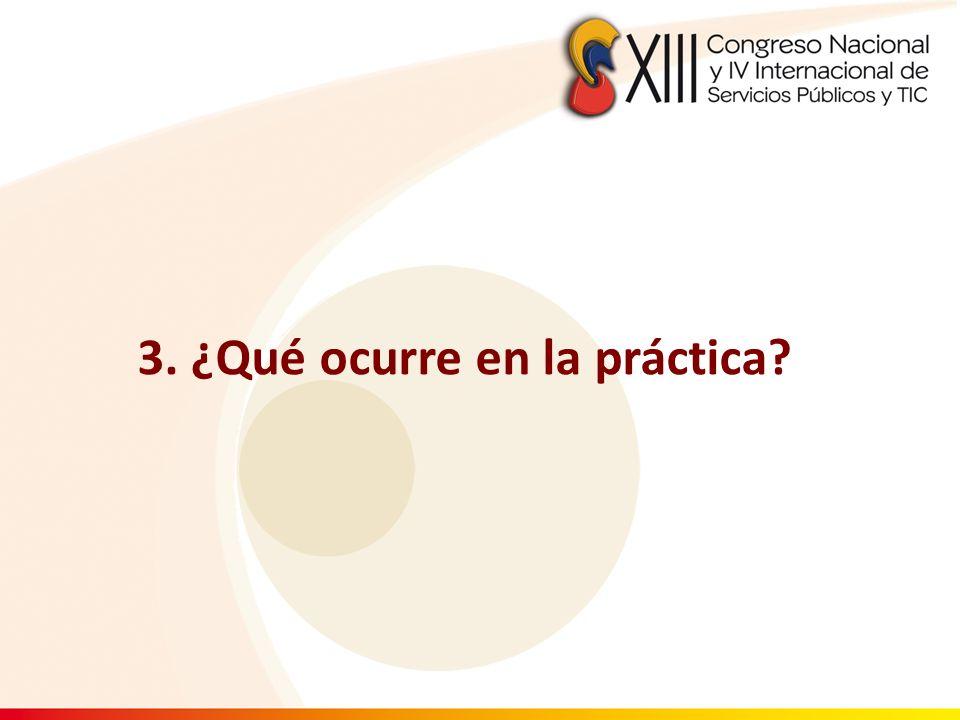 3. ¿Qué ocurre en la práctica?